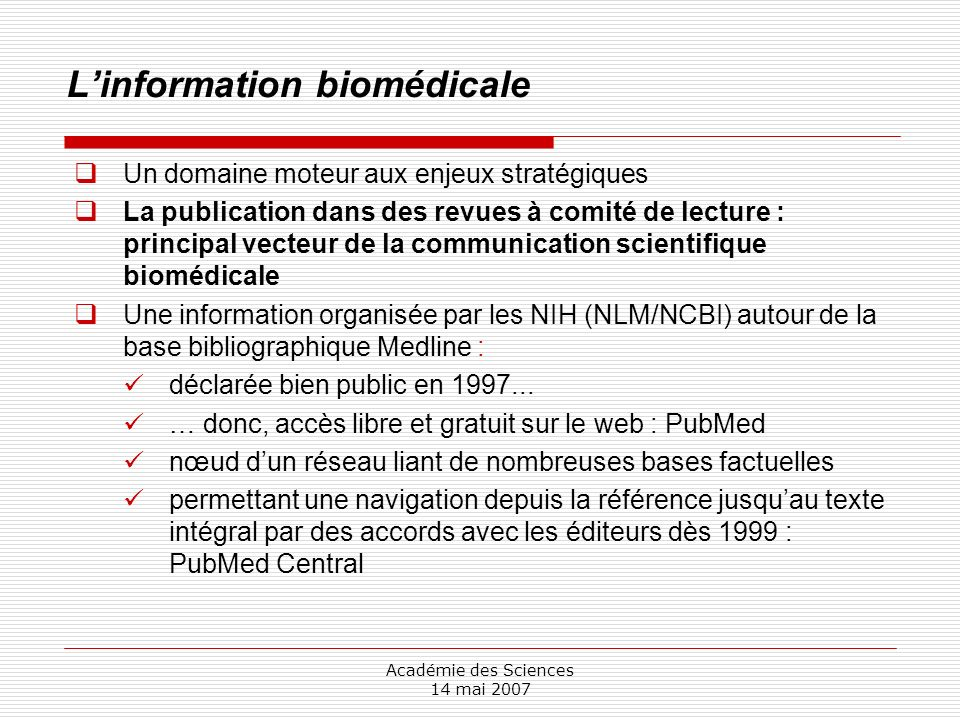 Un système intégré de liens vers plus de 35 bases factuelles Nucleotide Databases Protein Databases Structure Databases Taxonomy Databases Expression Databases Chemical Databases Genome Databases