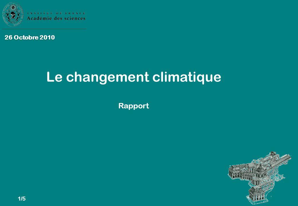 1/5 26 Octobre 2010 Le changement climatique Rapport