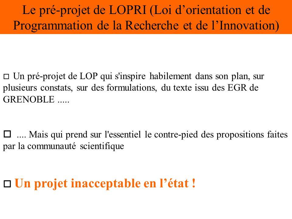 o Un pré-projet de LOP qui s inspire habilement dans son plan, sur plusieurs constats, sur des formulations, du texte issu des EGR de GRENOBLE.....
