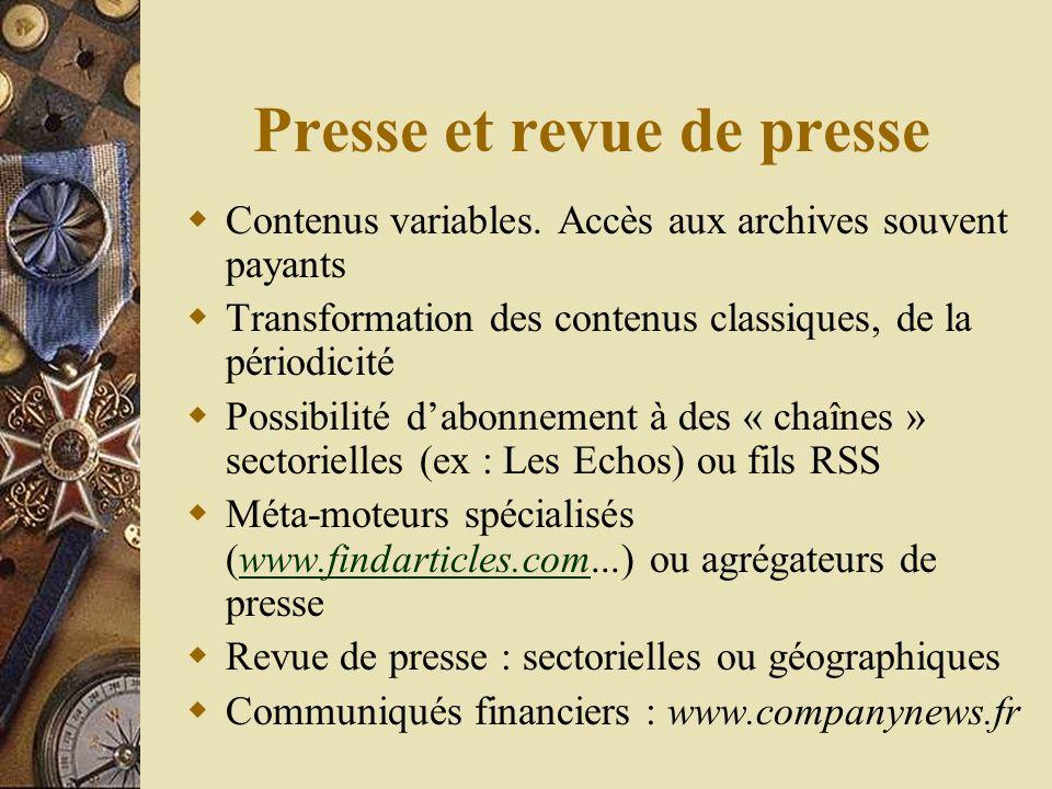 Presse et revue de presse Contenus variables.