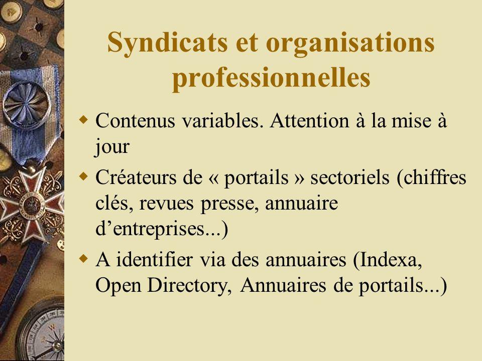 Syndicats et organisations professionnelles Contenus variables.