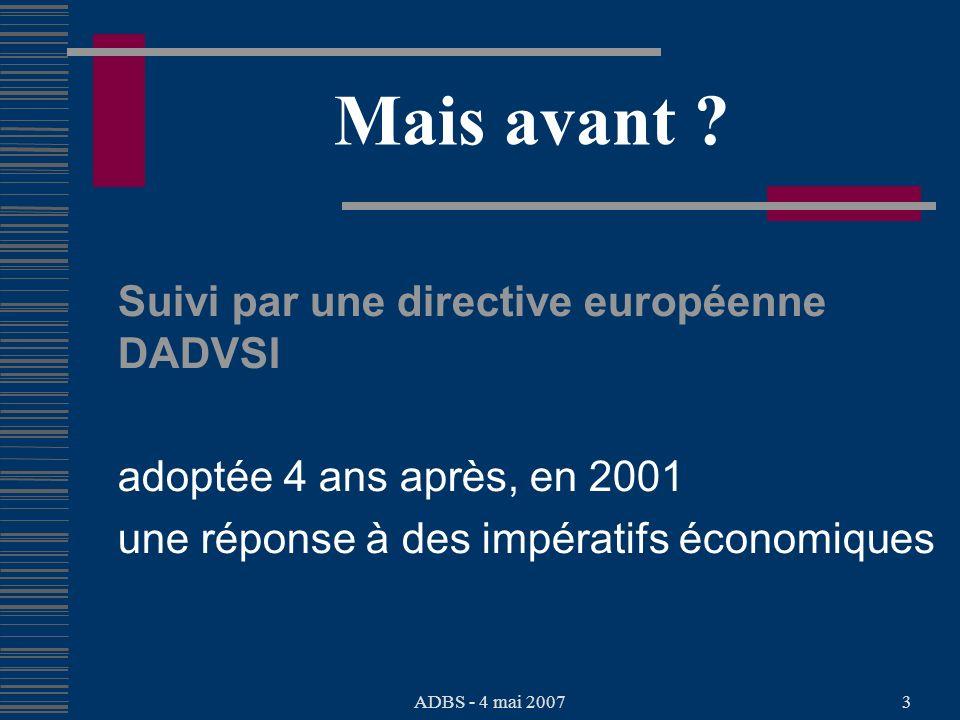 ADBS - 4 mai 20073 Mais avant .