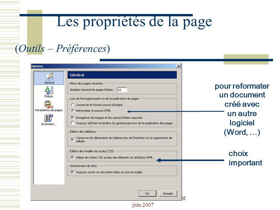 Josiane Ducournau CDDP Portail CDI juin 2007 Les propriétés de la page (Outils – Préférences) choix important pour reformater un document créé avec un