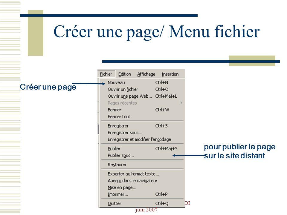 Josiane Ducournau CDDP Portail CDI juin 2007 Créer une page/ Menu fichier pour publier la page sur le site distant Créer une page