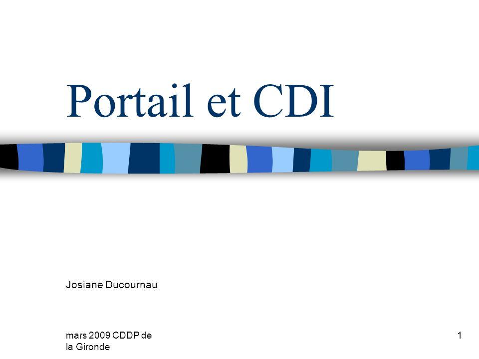 mars 2009 CDDP de la Gironde 1 Portail et CDI Josiane Ducournau