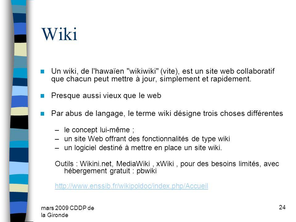 mars 2009 CDDP de la Gironde Wiki Un wiki, de l'hawaïen