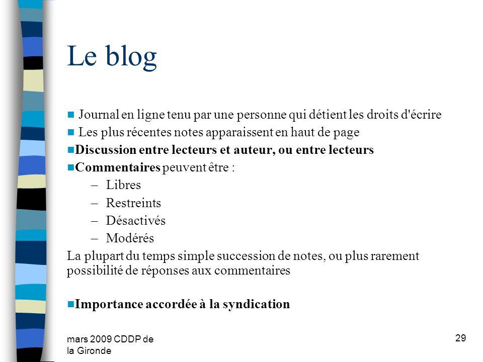 mars 2009 CDDP de la Gironde Le blog Journal en ligne tenu par une personne qui détient les droits d'écrire Les plus récentes notes apparaissent en ha