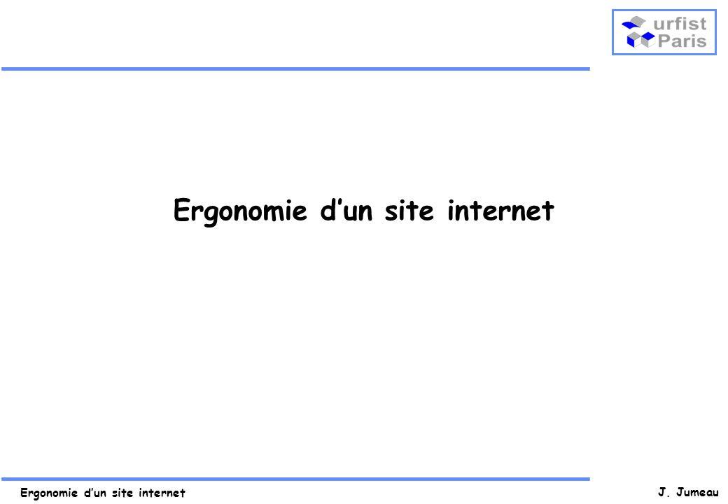 Ergonomie dun site internet J. Jumeau Ergonomie dun site internet