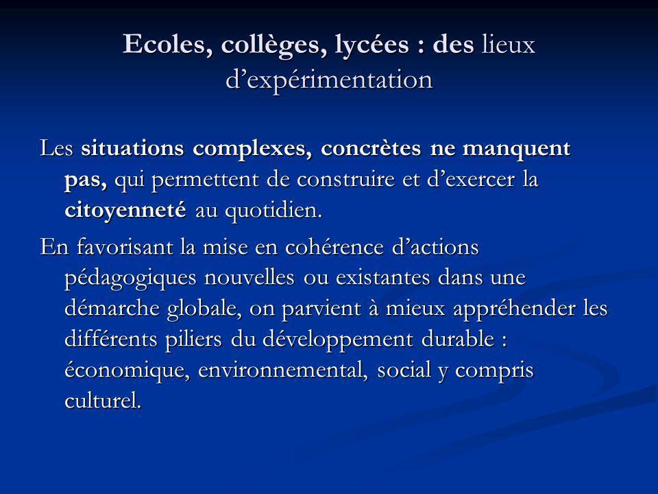 Axe 2 « - Multiplier les démarches globales déducation au développement durable dans les établissements et les écoles. » trois types de démarches troi