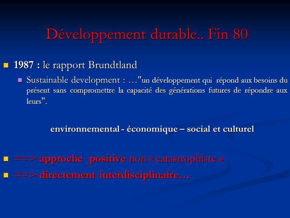 Développement durable..Fin 80 Développement durable..