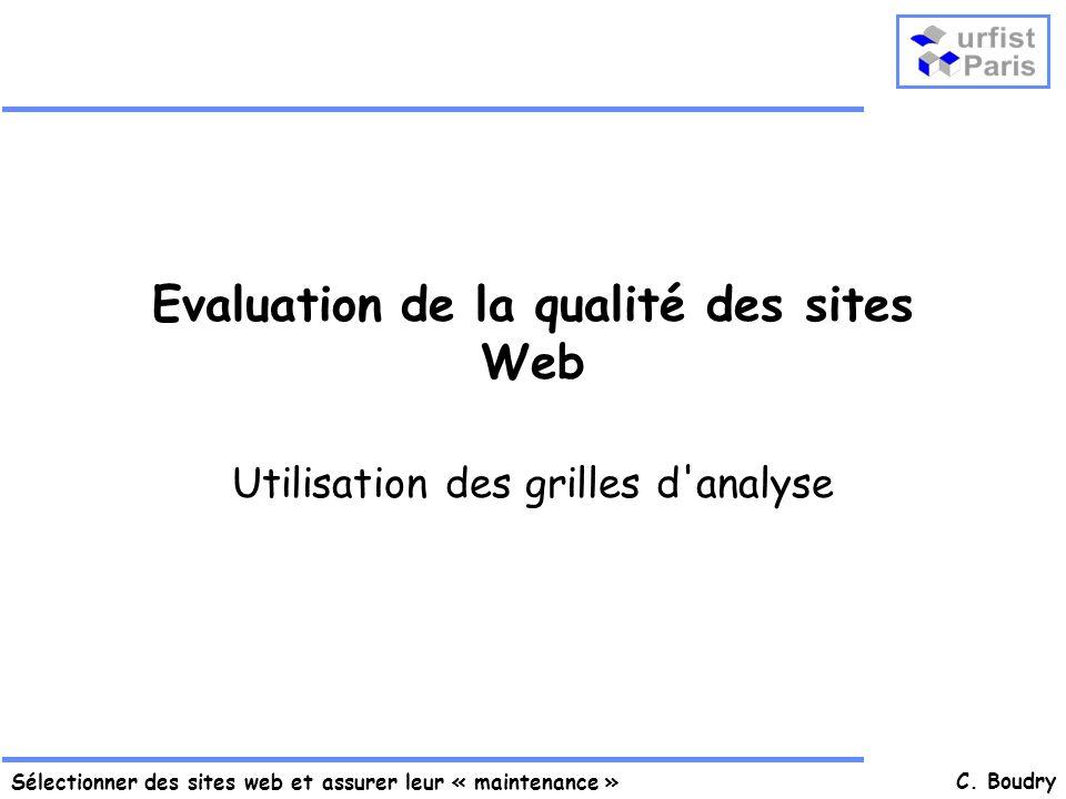 Sélectionner des sites web et assurer leur « maintenance » C.