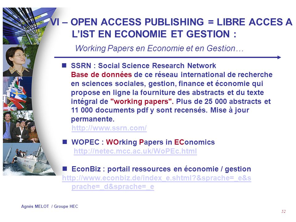 Agnès MELOT / Groupe HEC 51 VI – OPEN ACCESS PUBLISHING = LIBRE ACCES A LIST EN ECONOMIE ET GESTION : Working Papers en Economie et en Gestion… « Open