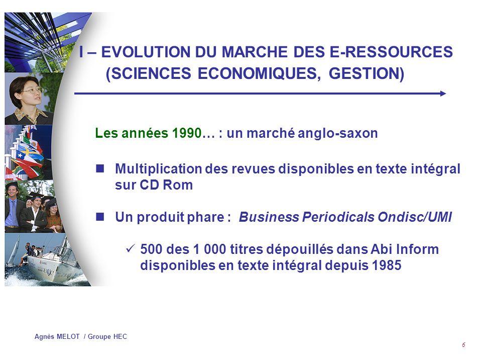 Agnès MELOT / Groupe HEC 46 Solutions : SFX : http://www.exlibrisgroup.com/sfx.htmhttp://www.exlibrisgroup.com/sfx.htm Article Linker : http://www.serialssolutions.com/articlelinker.asp http://www.serialssolutions.com/articlelinker.asp OVID LinkSolver : http://www.linksolver.com/site/index.jsphttp://www.linksolver.com/site/index.jsp 1Cate : http://www.openly.com/1cate/http://www.openly.com/1cate/ WebBridge : http://www.iii.com/mill/digital.shtmlhttp://www.iii.com/mill/digital.shtml LinkSource : http://www.linkresolver.com/http://www.linkresolver.com/ TOUResolver : http://www.tdnet.com/site/page.asp?ID=458A&Parent=457 http://www.tdnet.com/site/page.asp?ID=458A&Parent=457 IV – GESTION DE REVUES ECLECTRONIQUES Résolveurs de liens OpenURL pour les articles…