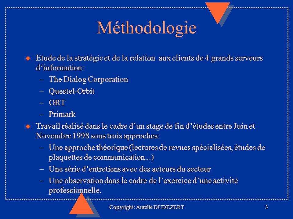 Copyright: Aurélie DUDEZERT14 Analyse des stratégies propres à chacun des serveurs