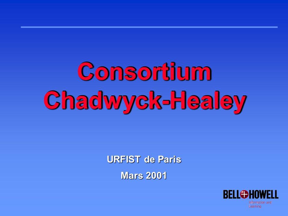 ConclusionConclusion rLe consortium Chadwyck-Healey est une opportunité unique pour développer vos acquisitions en Sciences Humaines et Lettres avec des outils dexception.
