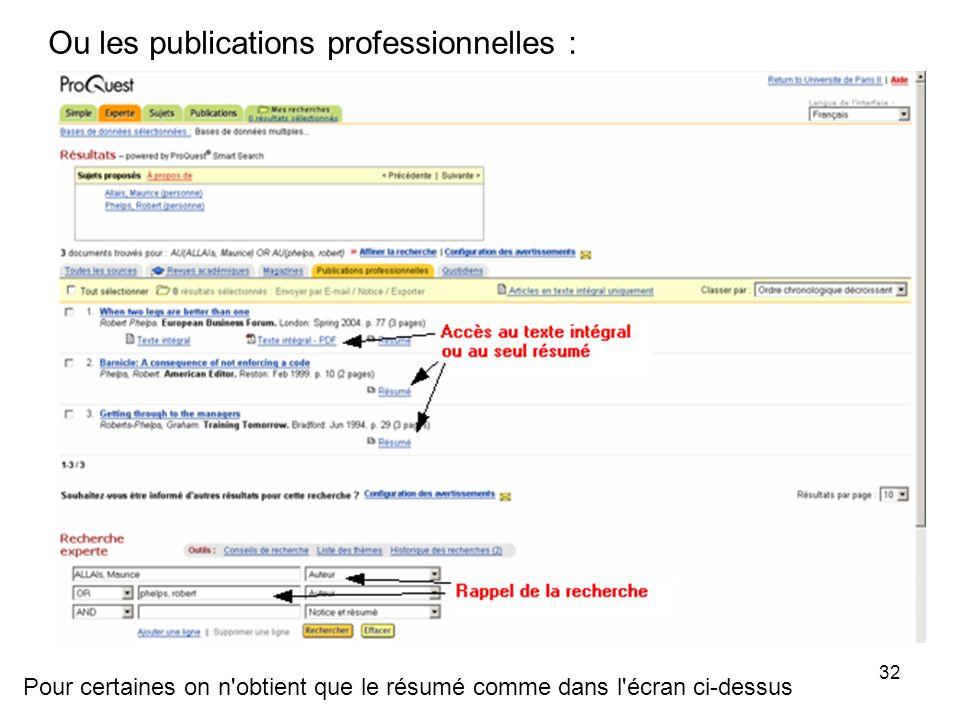 32 Ou les publications professionnelles : Pour certaines on n obtient que le résumé comme dans l écran ci-dessus