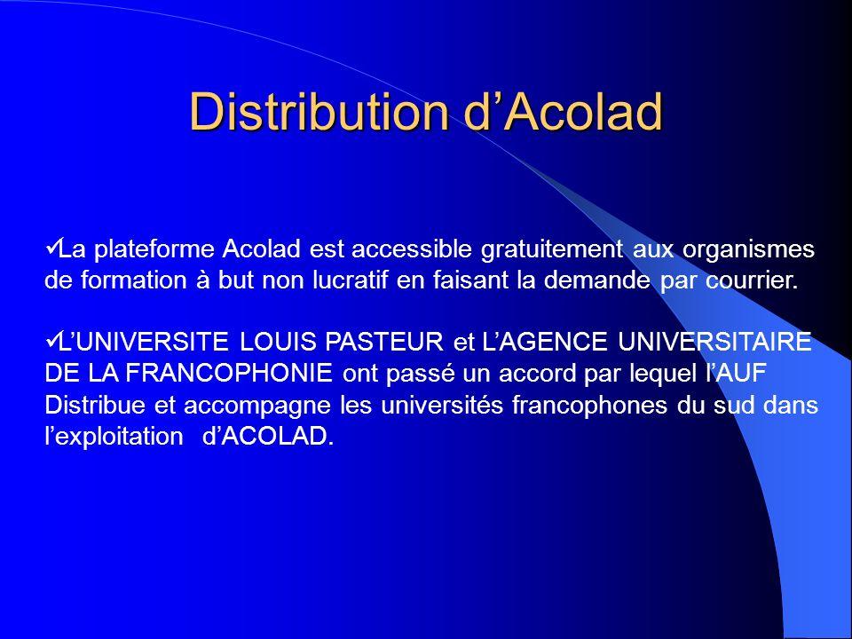 Distribution dAcolad La plateforme Acolad est accessible gratuitement aux organismes de formation à but non lucratif en faisant la demande par courrie