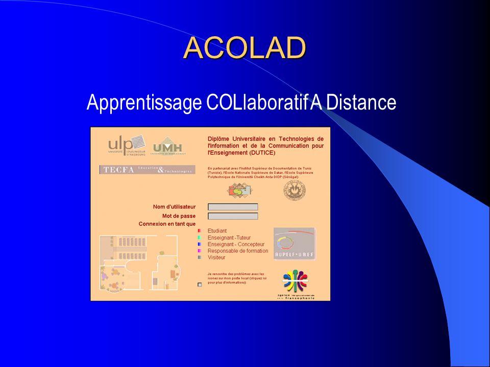 ACOLAD Apprentissage COLlaboratif A Distance