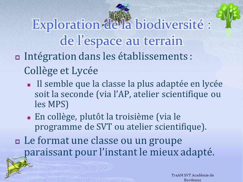 Intégration dans les établissements : Collège et Lycée Il semble que la classe la plus adaptée en lycée soit la seconde (via lAP, atelier scientifique