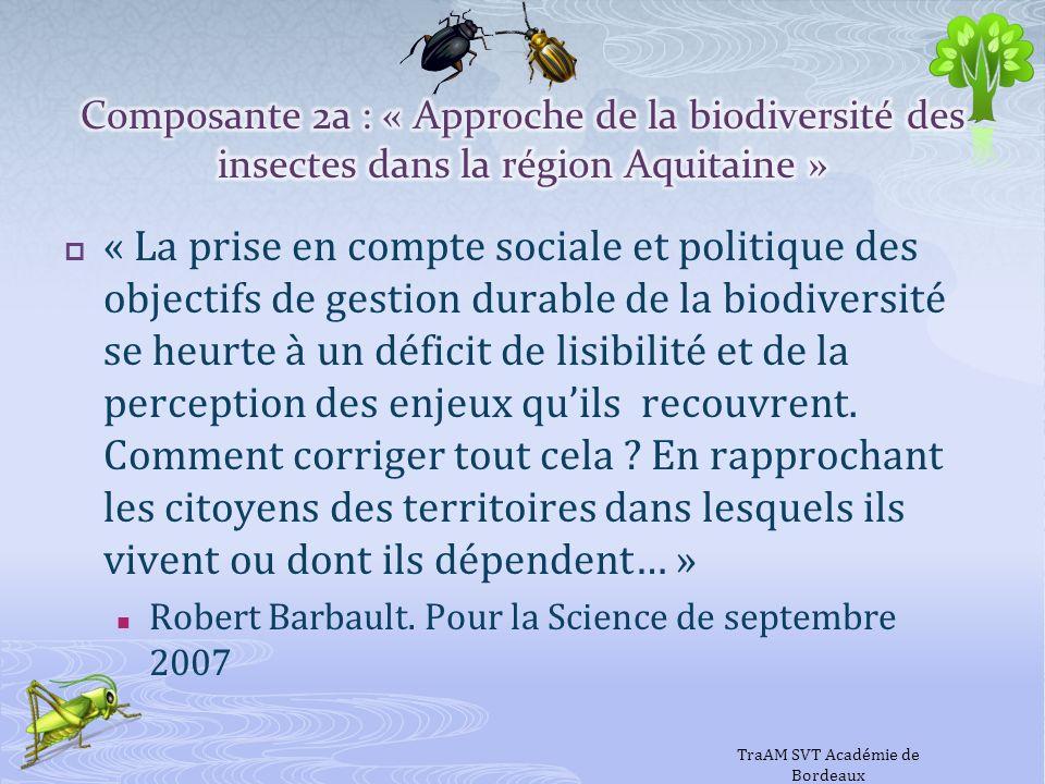 « La prise en compte sociale et politique des objectifs de gestion durable de la biodiversité se heurte à un déficit de lisibilité et de la perception