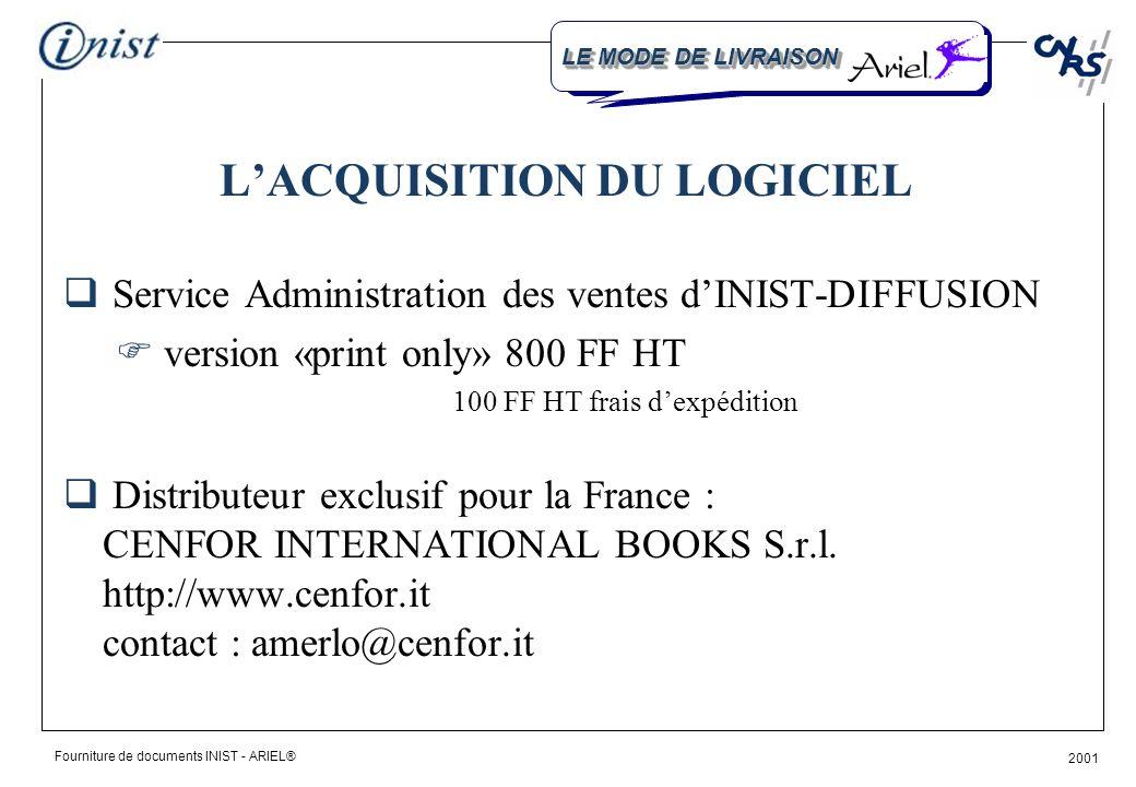 Fourniture de documents INIST - ARIEL® 2001 COMMENT EN BENEFICIER LE MODE DE LIVRAISON