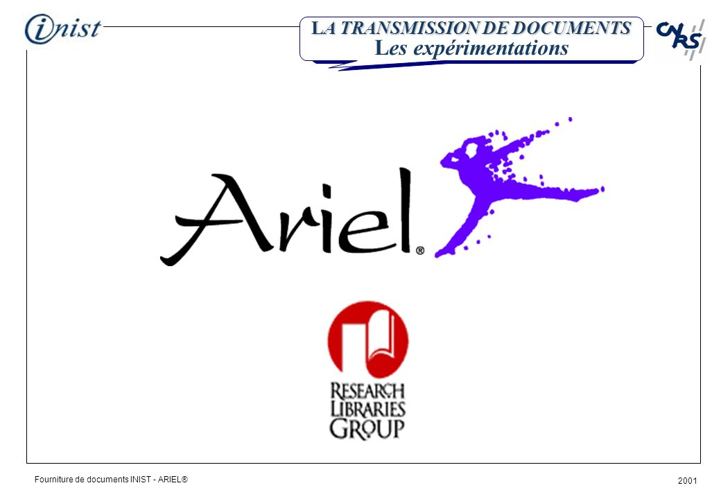 Fourniture de documents INIST - ARIEL® 2001 LINIST sur Internet http://www.inist.fr