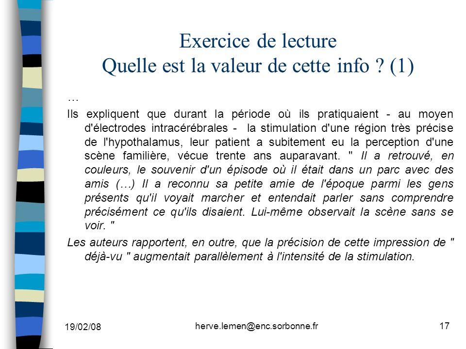 19/02/08 herve.lemen@enc.sorbonne.fr17 Exercice de lecture Quelle est la valeur de cette info ? (1) … Ils expliquent que durant la période où ils prat