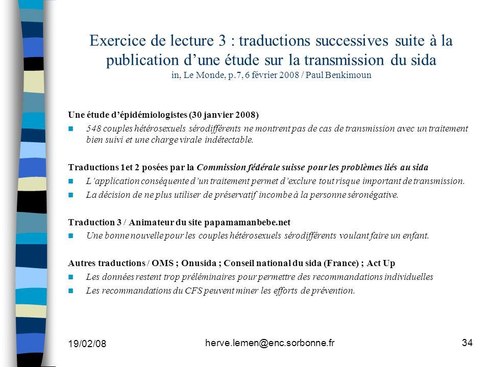 19/02/08 herve.lemen@enc.sorbonne.fr34 Exercice de lecture 3 : traductions successives suite à la publication dune étude sur la transmission du sida i