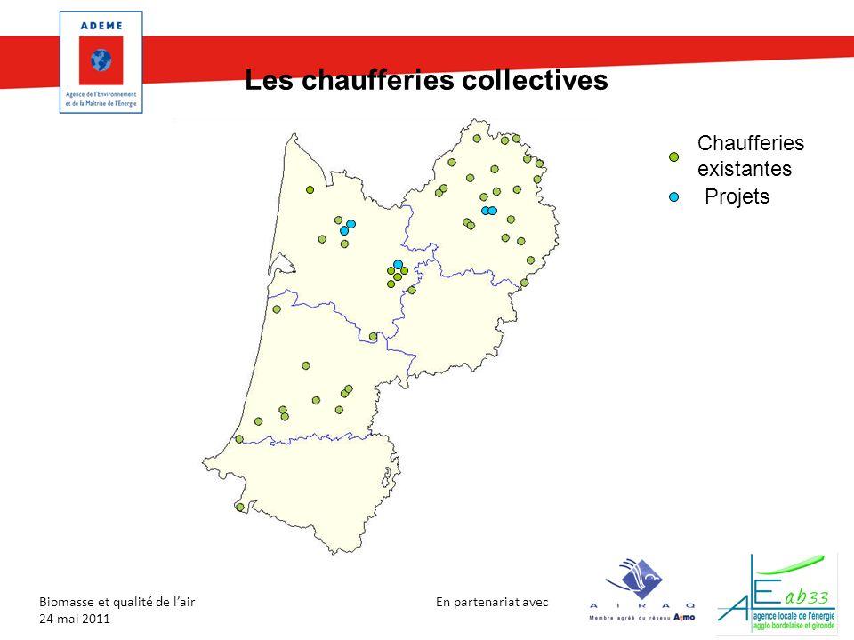 En partenariat avec Biomasse et qualité de lair 24 mai 2011 Les chaufferies collectives Projets Chaufferies existantes
