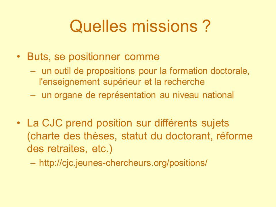Quelles missions ? Buts, se positionner comme – un outil de propositions pour la formation doctorale, l'enseignement supérieur et la recherche – un or