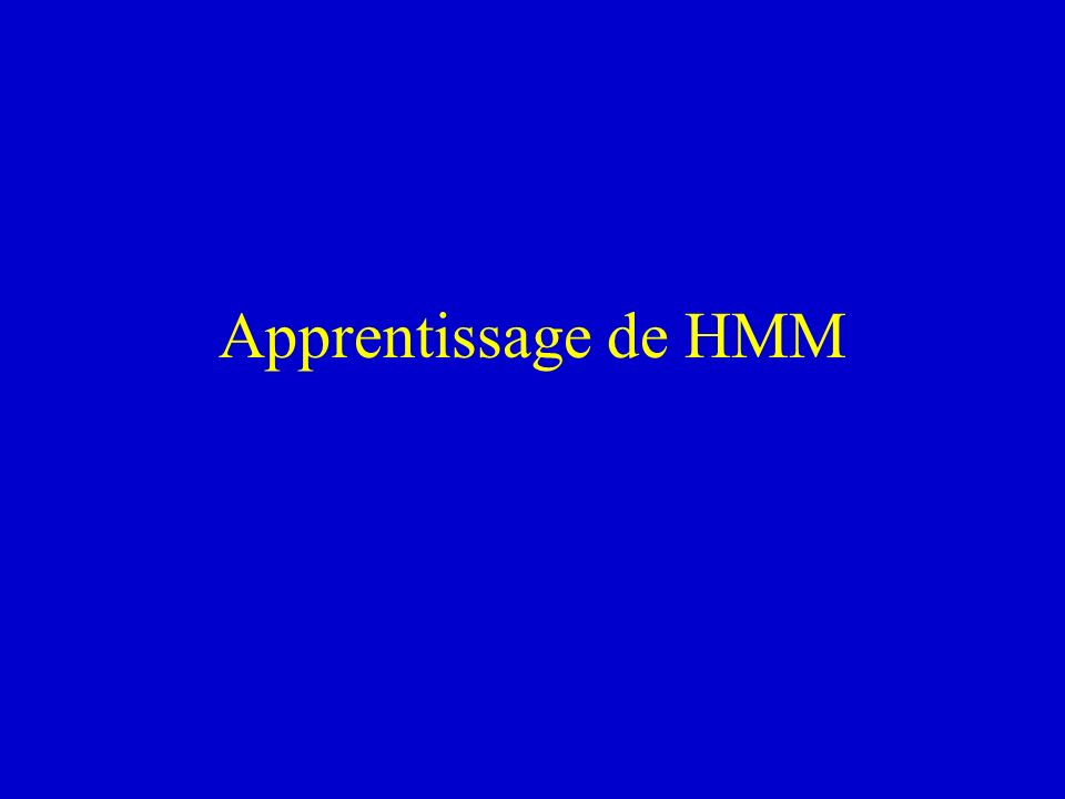 Apprentissage de HMM