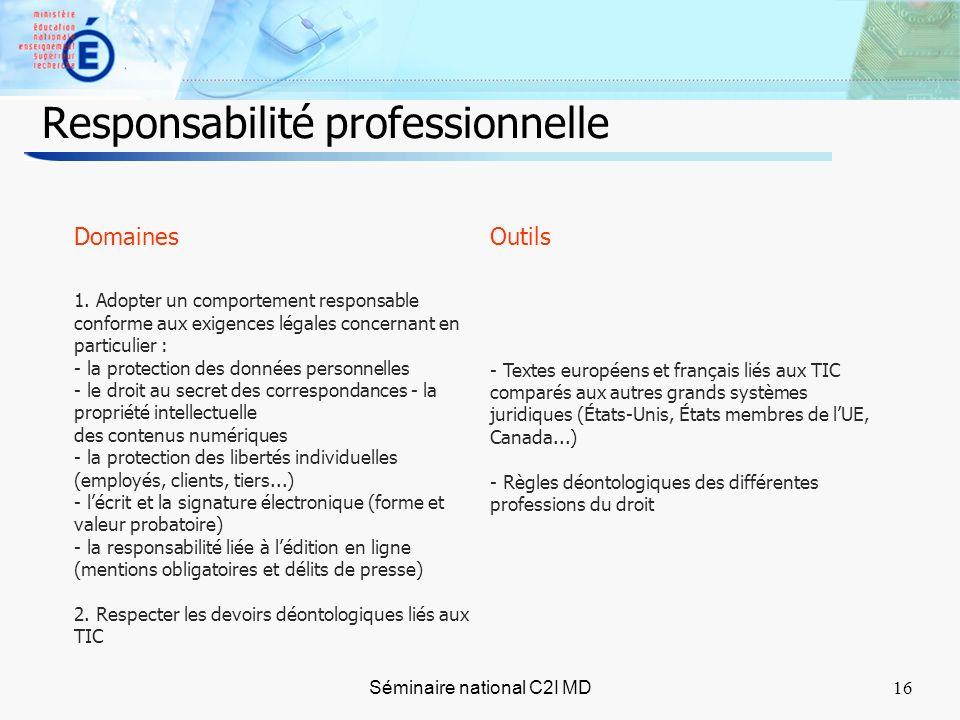 16 Séminaire national C2I MD16 Responsabilité professionnelle Domaines 1.