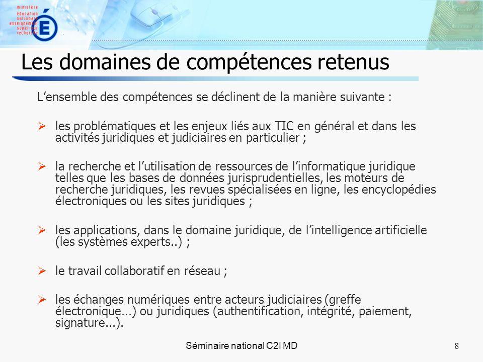 9 compétences générales et transversales A Problématiques et enjeux liés aux TIC dans les activités juridiques et judiciaires