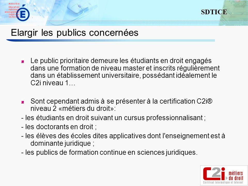 4 SDTICE Elargir les publics concernées Le public prioritaire demeure les étudiants en droit engagés dans une formation de niveau master et inscrits r