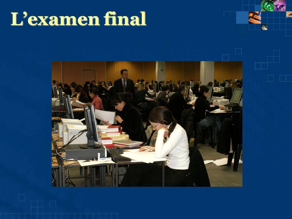 Lexamen final