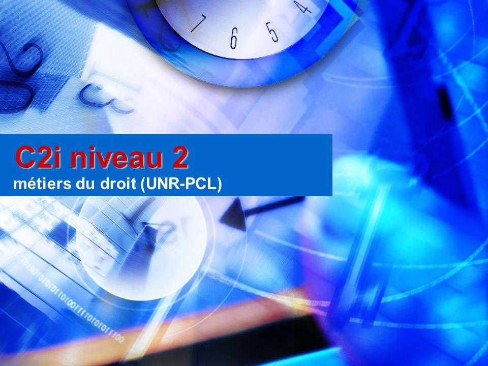 C2i niveau 2 métiers du droit (UNR-PCL)