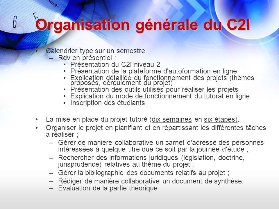 Organisation générale du C2I Calendrier type sur un semestre –Rdv en présentiel : Présentation du C2I niveau 2 Présentation de la plateforme d'autofor