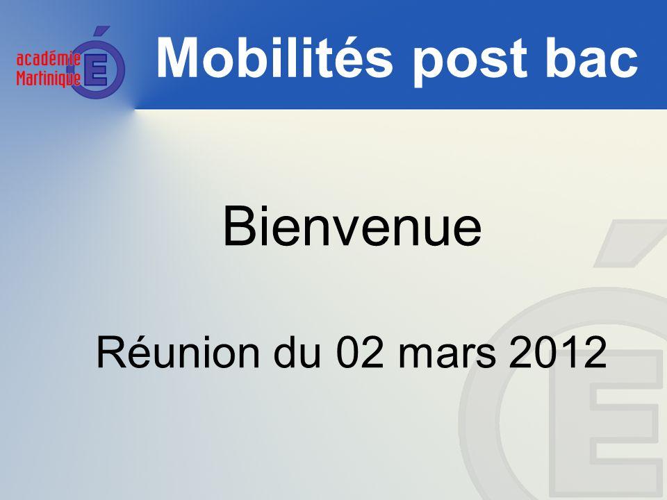 Mobilités post bac Bienvenue Réunion du 02 mars 2012