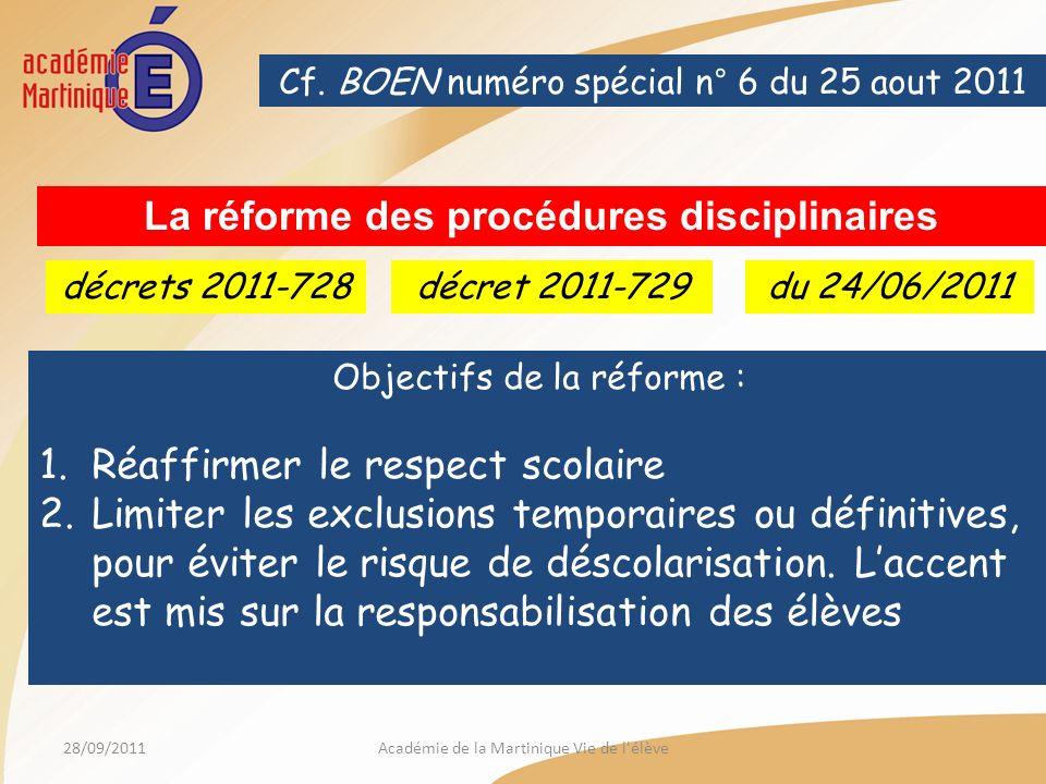28/09/2011Académie de la Martinique Vie de l élève Cf.