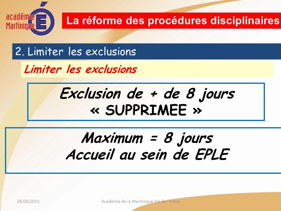 28/09/2011Académie de la Martinique Vie de l élève La réforme des procédures disciplinaires 2.