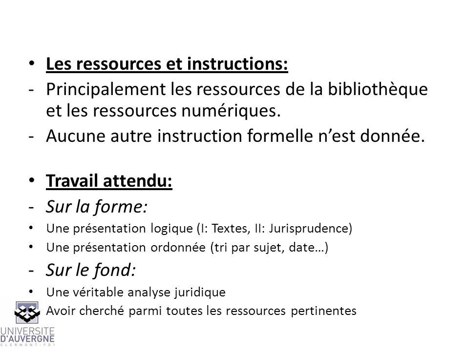 Les ressources et instructions: -Principalement les ressources de la bibliothèque et les ressources numériques. -Aucune autre instruction formelle nes