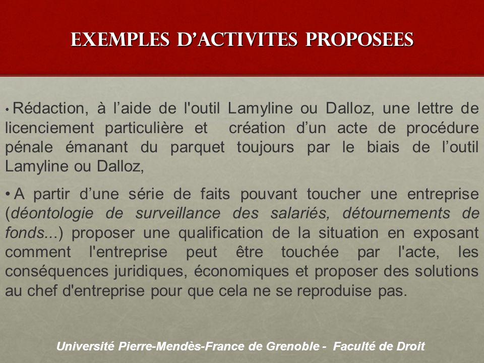 Université Pierre-Mendès-France de Grenoble - Faculté de Droit exemples dactivites proposees Rédaction, à laide de l'outil Lamyline ou Dalloz, une let