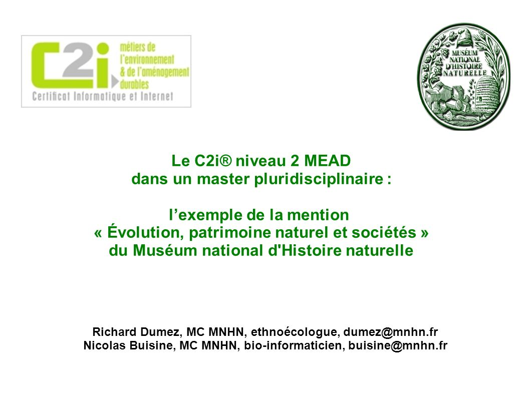 Le C2i® niveau 2 MEAD dans un master pluridisciplinaire : lexemple de la mention « Évolution, patrimoine naturel et sociétés » du Muséum national d'Hi