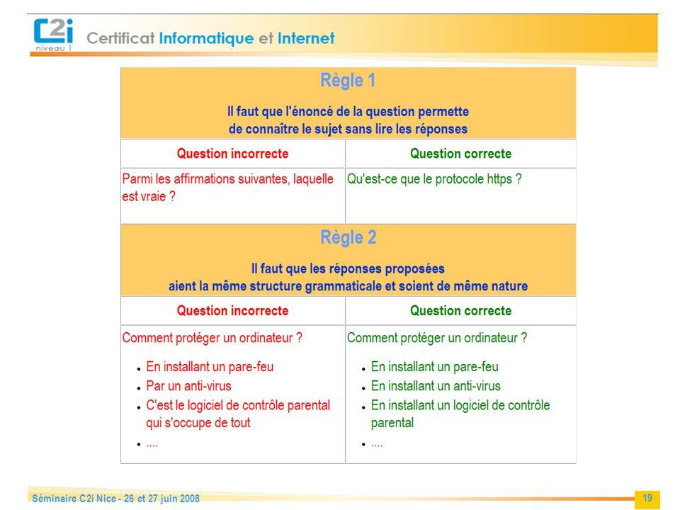 19 Séminaire C2i Nice - 26 et 27 juin 2008