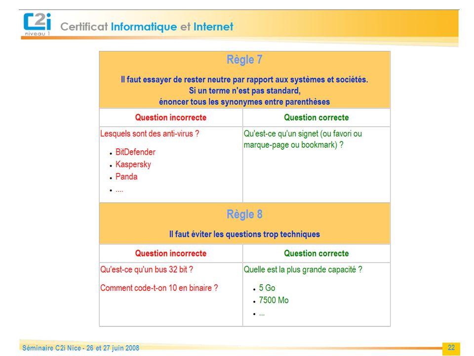 22 Séminaire C2i Nice - 26 et 27 juin 2008