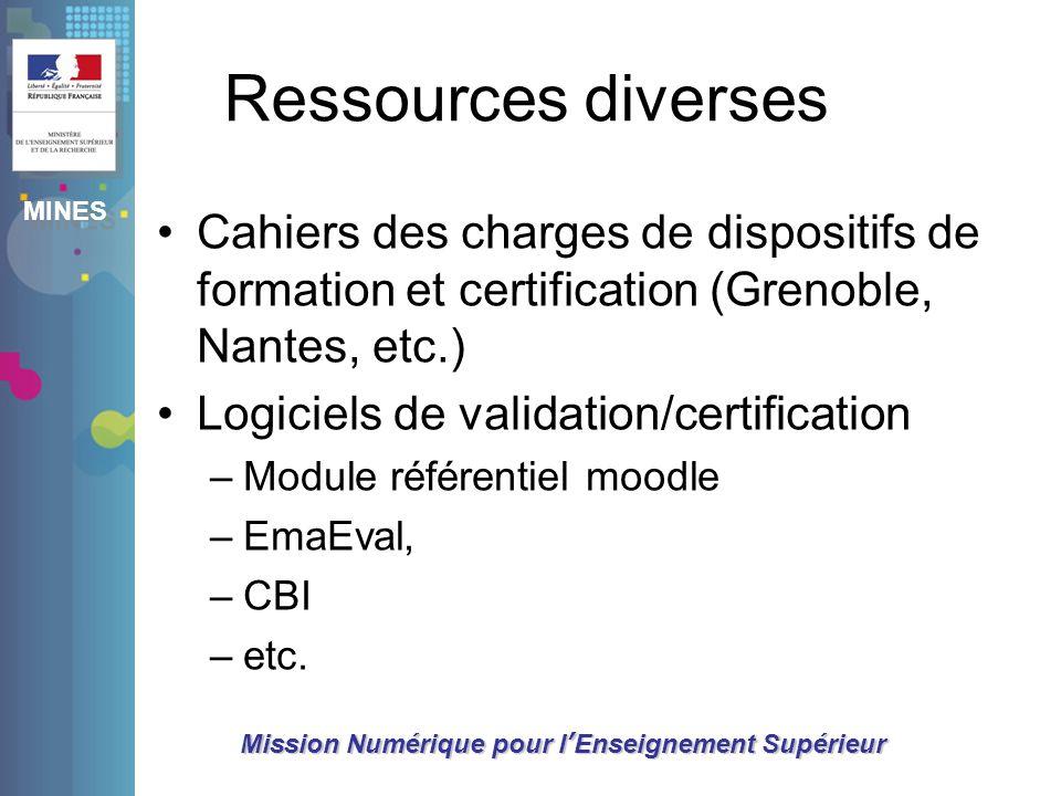 MINES Mission Numérique pour lEnseignement Supérieur Ressources diverses Cahiers des charges de dispositifs de formation et certification (Grenoble, N