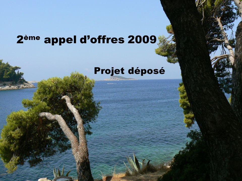 2 ème appel doffres 2009 Projet déposé
