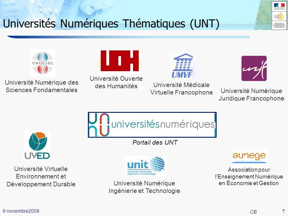 7 CB 9 novembre2009 Université d'automne Grenoble Universités Numériques Thématiques (UNT) 7 Université Médicale Virtuelle Francophone Association pou