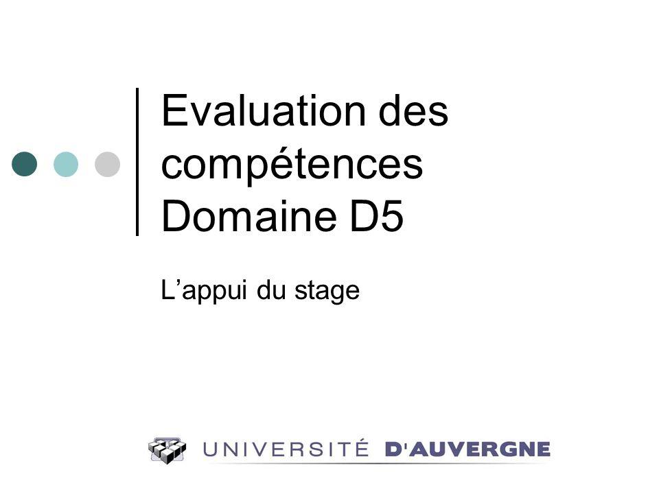 Evaluation des compétences Domaine D5 Lappui du stage