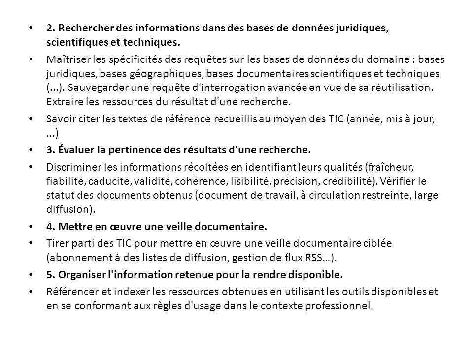2.Rechercher des informations dans des bases de données juridiques, scientifiques et techniques.